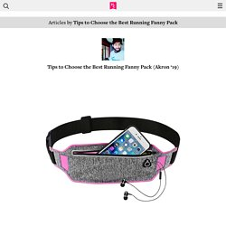 Tips to Choose the Best Running Fanny Pack