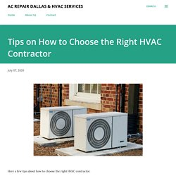 Tips on How to Choose the Right HVAC Contractor