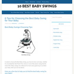 6 Tips for Choosing the Best Baby Swing for Your Baby
