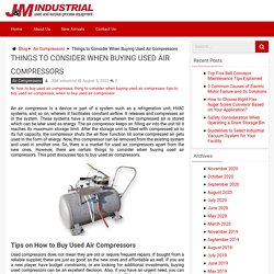 13 Tips to buy used Air Compressors - J&M Industrial Blog