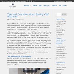 Tips and Concerns When Buying CNC Machines
