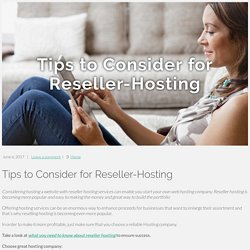 Tips to Consider for Reseller-Hosting