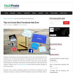 Tips to Create Best Facebook Ads Ever - TechPrate