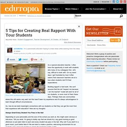 5 Tips for Creating Real Rapport With Your Students
