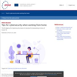 Tips for cybersecurity when working from home