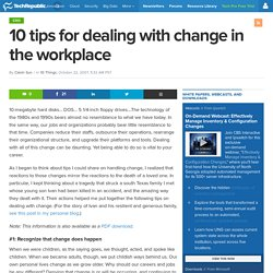 10 tips for dealing with change in the workplace