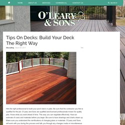 Tips On Decks: Build Your Deck The Right Way – Oleary and Sons