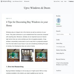 4 Tips for Decorating Bay Windows in your Home