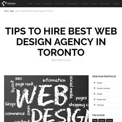 Tips To Hire Best Web Design Agency In Toronto