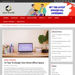 10 Tips To Design Your Home Office Space