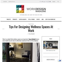 Tips for Designing Wellness Spaces at Work