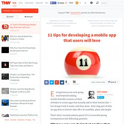 11 tips for developing a mobile app that users will love
