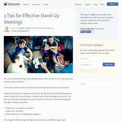 3 Tips for Effective Stand-Up Meetings