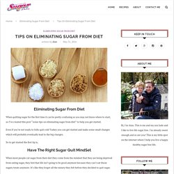 Tips On Eliminating Sugar From Diet
