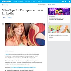 9 Pro Tips for Entrepreneurs on LinkedIn