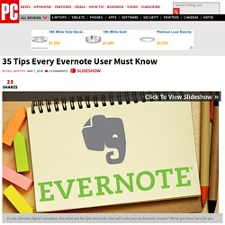 35 Tips Every Evernote User Must Know