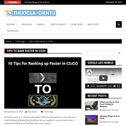 Tips to Rank Faster in CSGO – Thuocla Dientu