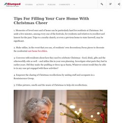 Tips For Filling Your Care Home With Christmas Cheer