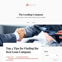 Top 4 Tips for Finding the Best Loan Company