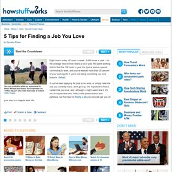 5 Tips for Finding a Job You Love