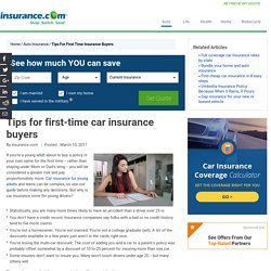 Tips for first-time car insurance buyers