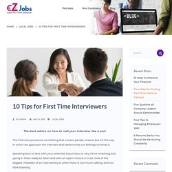 10 Tips for First Time Interviewers - EZJobs