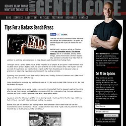Tips For a Badass Bench Press | | Tony GentilcoreTony Gentilcore