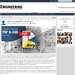 3 Tips for Converting PDF to CAD Like a pro