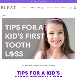Tips For A Kid's First Tooth Loss