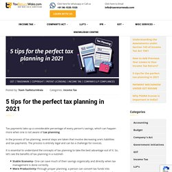 5 tips for the perfect tax planning in 2021
