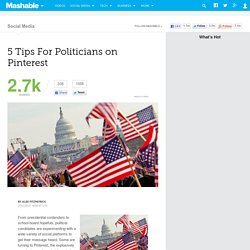 5 Tips For Politicians on Pinterest