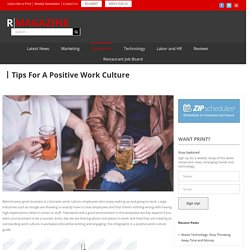 Tips For A Positive Work Culture