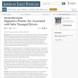 Supportive parents are associated with safer teenage driving