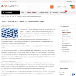 Tips to Buy the Best Gaming Keyboard in Abu Dhabi