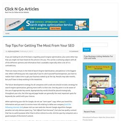 Top Tips For Getting The Most From Your SEO