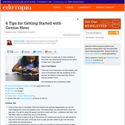 6 Tips for Getting Started with Genius Hour