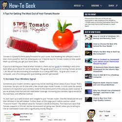 5 Tips For Getting The Most Out of Your Tomato Router