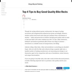 Top 4 Tips to Buy Good Quality Bike Racks