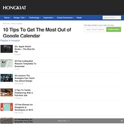10 Tips To Get The Most Out of Google Calendar - Hongkiat