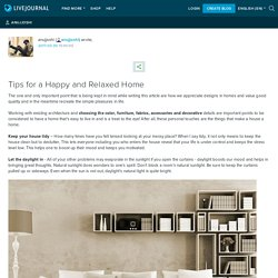 Tips for a Happy and Relaxed Home: anujjoshi