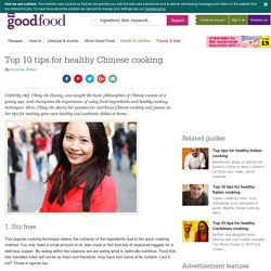 Top 10 tips for healthy Chinese cooking