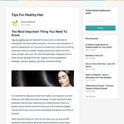 Tips For Healthy Hair - Herbal Healthcare