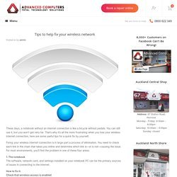 Tips to help fix your wireless network -