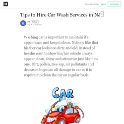 Tips to Hire Car Wash Services in NJ□ - HK - Medium