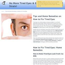Tired Eyes Remedy - tiredeyes-eyestrain.com