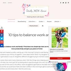 10 Tips on How to Balance Mom and Work Life
