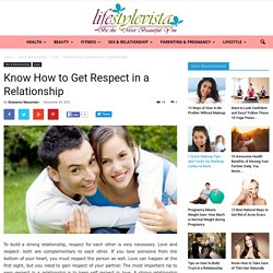 Tips on How to Get Respect in a Relationship