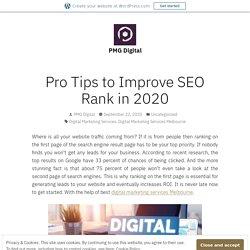 Pro Tips to Improve SEO Rank in 2020 – PMG Digital