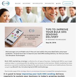 Tips To Improve Your Bulk SMS Sending Delivery