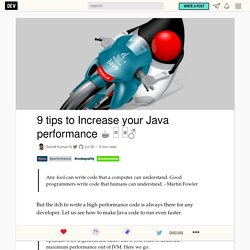 9 tips to Increase your Java performance ☕️ □ □♂️